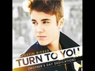 Justin Bieber - Turn To You (Official Single)