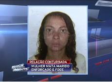 SP: Mulher mata marido enforcado e foge
