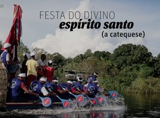Festa do Divino Esp�rito Santo: A catequese