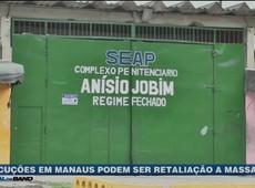 Execuções em Manaus podem ser retaliação a massacre