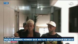 Polícia prende responsável pela morte de investigador