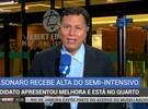 Jair Bolsonaro deixa a unidade de terapia semi-intensiva de hospital de SP