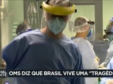 OMS afirma que o Brasil vive uma